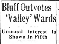 Bluff Outvotes Valley Wards