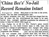 'China Bee's' No-Jail Record Remains Intact