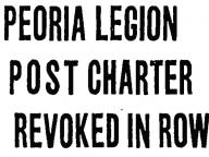 Peoria Legion Post Charter Revoked