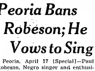 Peoria Bans Robeson; He Vows to Sing